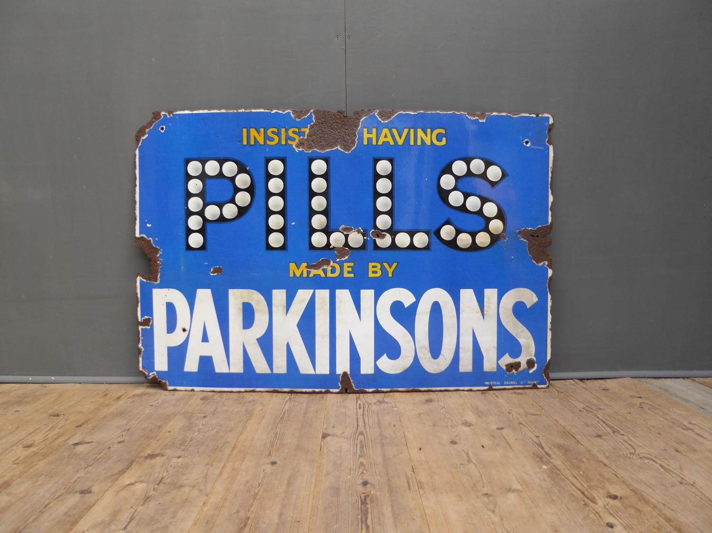 Parkinsons Pills Enamel Sign
