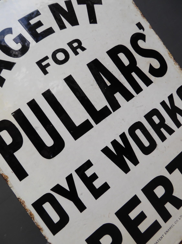 Pullers Dye Works Enamel Sign